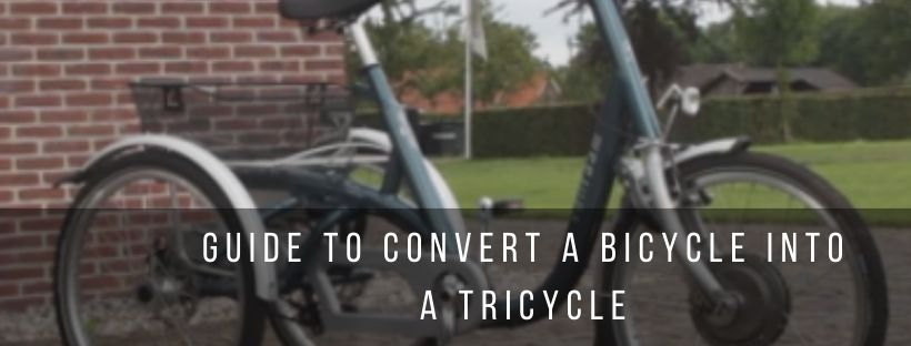 Guide to convert a bicycle into a tricycle